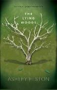 Cover-Bild zu The Lying Woods von Elston, Ashley