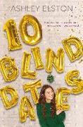 Cover-Bild zu 10 Blind Dates von Elston, Ashley