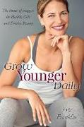 Cover-Bild zu GROW YOUNGER DAILY von Franklin, Eric
