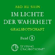 Cover-Bild zu Im Lichte der Wahrheit - Gralsbotschaft (Audio Download) von Abd-ru-shin