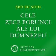 Cover-Bild zu Cele Zece Porunci ale lui Dumnezeu (Audio Download) von Abd-ru-shin
