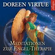 Cover-Bild zu Meditationen zur Engel-Therapie von Virtue, Doreen