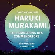 Cover-Bild zu Die Ermordung des Commendatore Band II von Murakami, Haruki