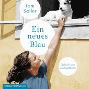 Cover-Bild zu Ein neues Blau von Saller, Tom