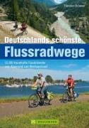 Cover-Bild zu Deutschlands schönste Flussradwege von Brönner, Thorsten