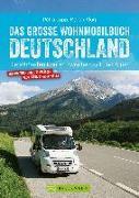 Cover-Bild zu Das große Wohnmobilbuch Deutschland von Lupp, Petra
