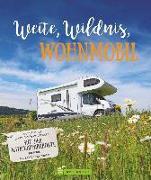 Cover-Bild zu Weite, Wildnis, Wohnmobil von Moll, Michael