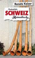 Cover-Bild zu Schweiz von Kaiser, Renato