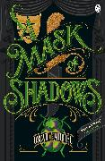 Cover-Bild zu A Mask of Shadows (eBook) von Muriel, Oscar de