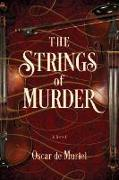 Cover-Bild zu The Strings of Murder von De Muriel, Oscar