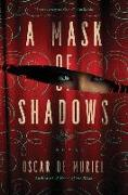 Cover-Bild zu A Mask of Shadows von de Muriel, Oscar