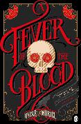 Cover-Bild zu A Fever of the Blood von Muriel, Oscar de