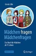 Cover-Bild zu Mädchen fragen Mädchenfragen von Gille, Gisela