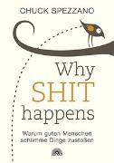 Cover-Bild zu WHY SHIT HAPPENS von Spezzano, Chuck
