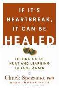 Cover-Bild zu If It's Heartbreak, It Can Be Healed von Spezzano, Chuck