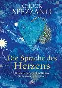 Cover-Bild zu Die Sprache des Herzens von Spezzano, Chuck