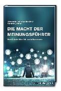 Cover-Bild zu Die Macht der Meinungsführer: von Celebrities bis zu Influencern von Schimansky, Alexander (Hrsg.)