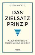 Cover-Bild zu Das Zielsatz-Prinzip von Wachtel, Stefan