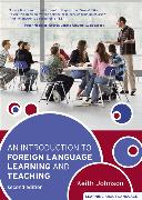 Cover-Bild zu An Introduction to Foreign Language Learning and Teaching von Johnson, Keith