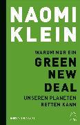 Cover-Bild zu Warum nur ein Green New Deal unseren Planeten retten kann von Klein, Naomi