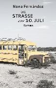Cover-Bild zu Die Straße zum 10. Juli (eBook) von Fernández, Nona