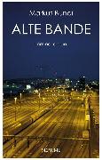 Cover-Bild zu Alte Bande (eBook) von Bundi, Markus