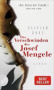 Cover-Bild zu Das Verschwinden des Josef Mengele von Guez, Olivier
