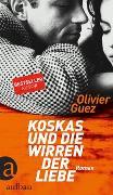 Cover-Bild zu Koskas und die Wirren der Liebe von Guez, Olivier