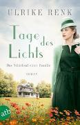 Cover-Bild zu Tage des Lichts von Renk, Ulrike