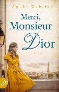 Cover-Bild zu Merci, Monsieur Dior von Gabriel, Agnès