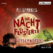 Cover-Bild zu eBook Die Nachtflüsterer - Die Verschwörung