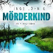 Cover-Bild zu eBook Mörderkind - Kriminalroman