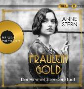 Cover-Bild zu Fräulein Gold. Der Himmel über der Stadt von Stern, Anne