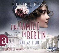 Cover-Bild zu Renk, Ulrike: Eine Familie in Berlin - Paulas Liebe