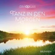 Cover-Bild zu Plüss, David: Tanz in den Morgen