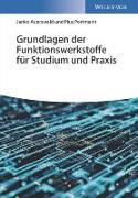 Cover-Bild zu Auerswald, Janko: Grundlagen der Funktionswerkstoffe für Studium und Praxis