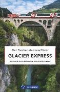 Cover-Bild zu Beckmann, Dietmar: Glacier Express