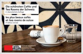 Cover-Bild zu Schweizer Heimatschutz (Hrsg.): Die schönsten Cafés und Tea Rooms der Schweiz / Les plus beaux cafés et tea rooms de Suisse