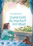 Cover-Bild zu Arnold, Markus: Guete Gott, du machsch mir Muet