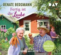 Cover-Bild zu Bergmann, Renate: Fertig ist die Laube. Die Online-Omi gärtnert