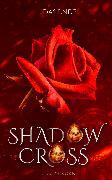 Cover-Bild zu Korn, Lillith: Shadowcross: Das Ende (eBook)