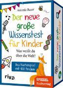 Cover-Bild zu Bauer, Antonia: Der neue große Wissenstest für Kinder - Was weißt du über die Welt?