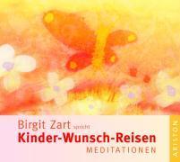 Cover-Bild zu Zart, Birgit: Kinder-Wunsch-Reisen
