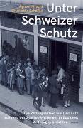 Cover-Bild zu Hirschi, Agnes (Hrsg.): Unter Schweizer Schutz