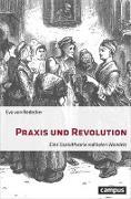 Cover-Bild zu von Redecker, Eva: Praxis und Revolution