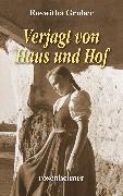 Cover-Bild zu Verjagt von Haus und Hof (eBook) von Gruber, Roswitha