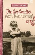 Cover-Bild zu Die Großmutter vom Weiherhof von Gruber, Roswitha