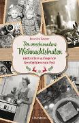 Cover-Bild zu Der verschwundene Weihnachtsbraten von Gruber, Roswitha