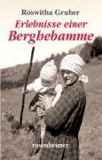 Cover-Bild zu Erlebnisse einer Berghebamme von Gruber, Roswitha