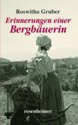 Cover-Bild zu Erinnerungen einer Bergbäuerin von Gruber, Roswitha